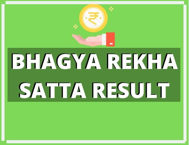 BHAGYA REKHA SATTA RESULT